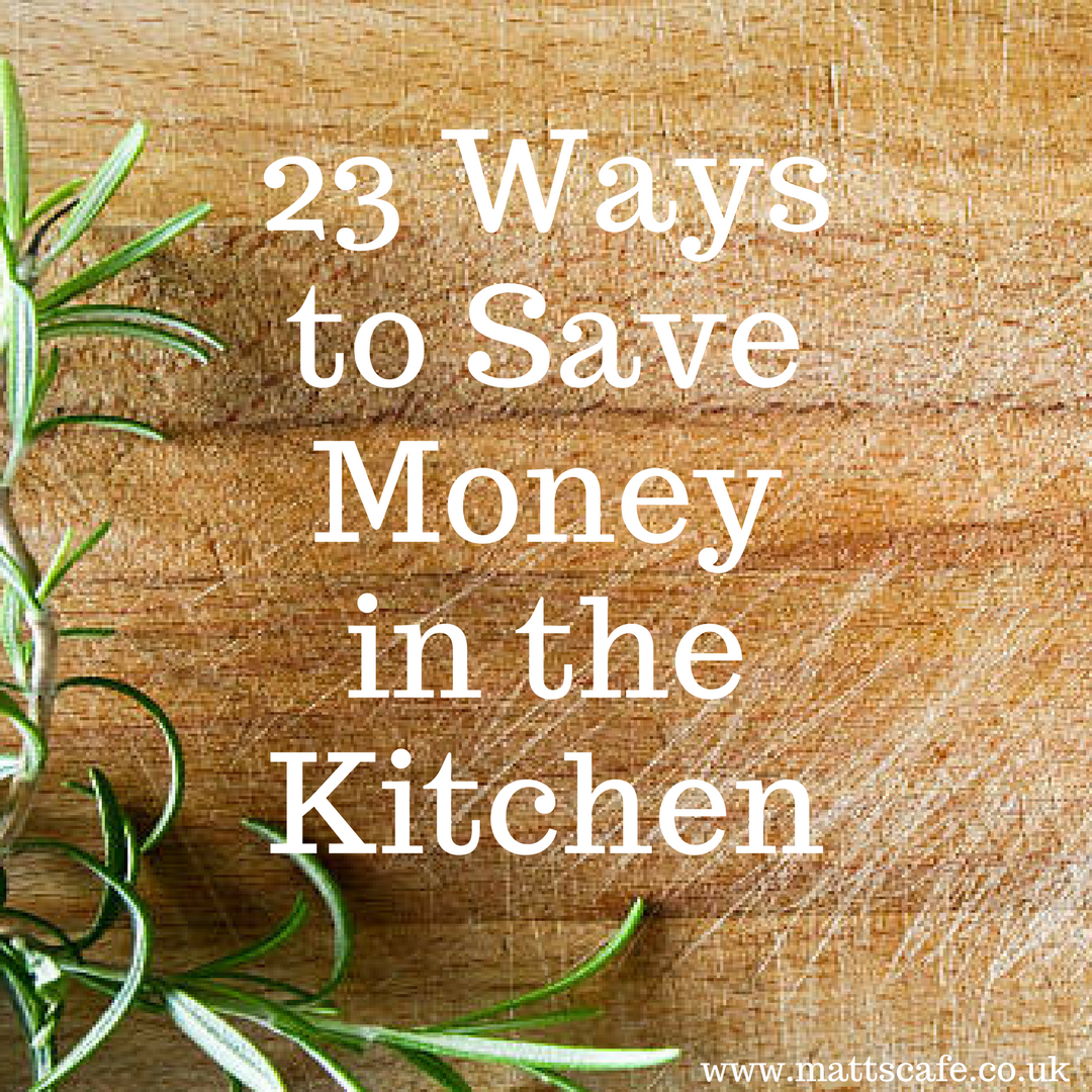 23 Ways to Save Money in the Kitchen