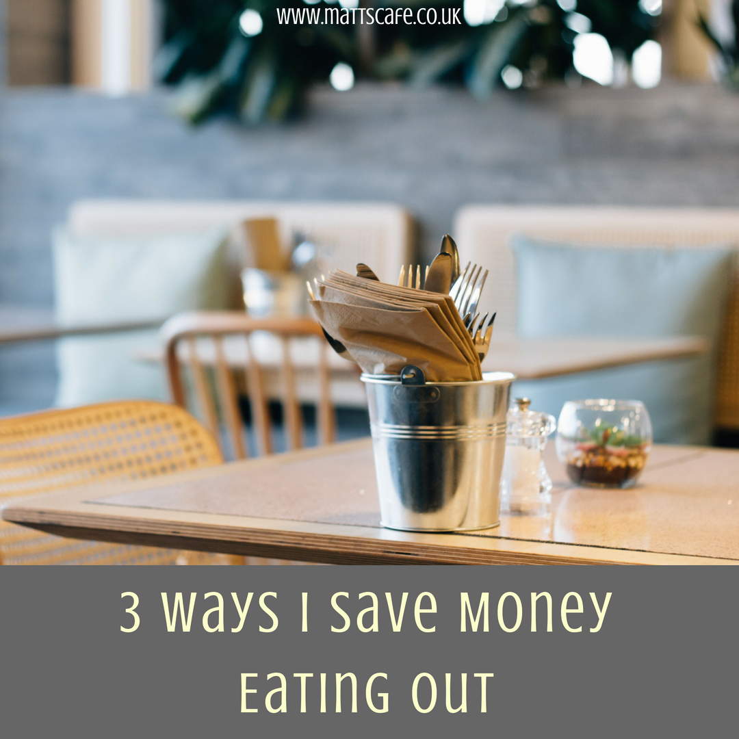 3 Ways I Save Money Eating Out
