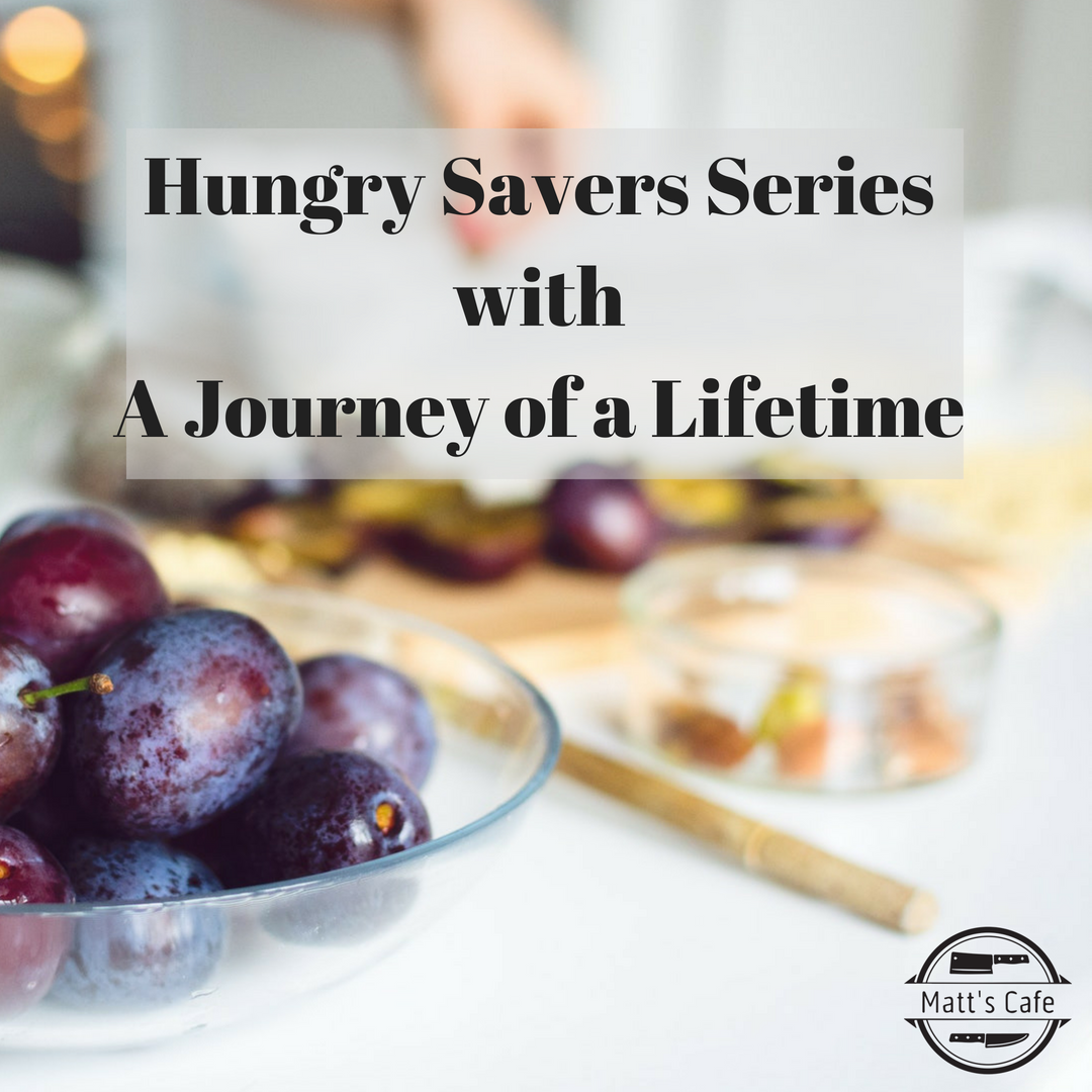 Hungry Savers Series with A Journey of a Lifetime