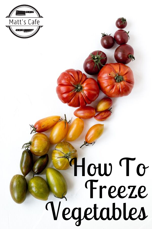 How to Freeze Vegetables - what can be frozen and used in your recipes