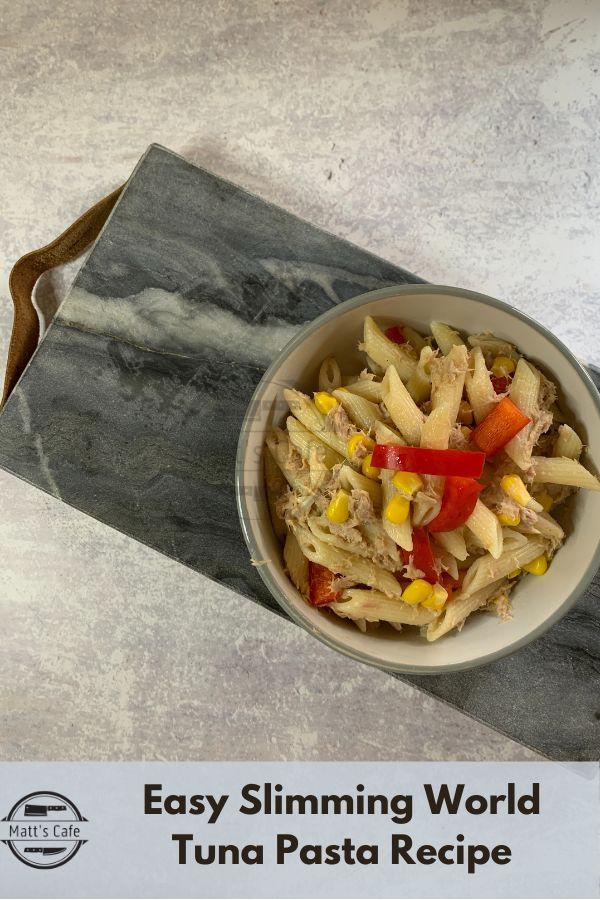 Easy Slimming World Tuna Pasta Recipe