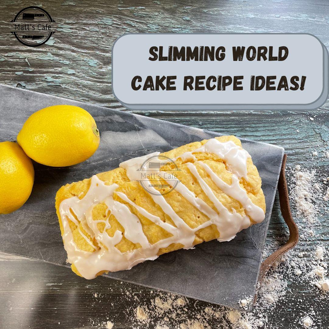 Slimming World Cake Recipe Ideas!