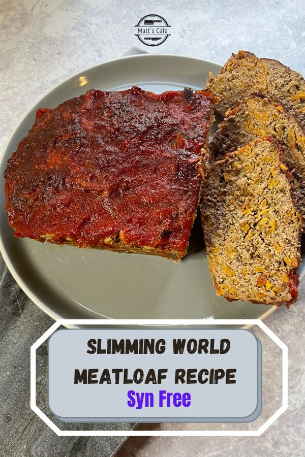 Syn free Slimming World Meatloaf Recipe