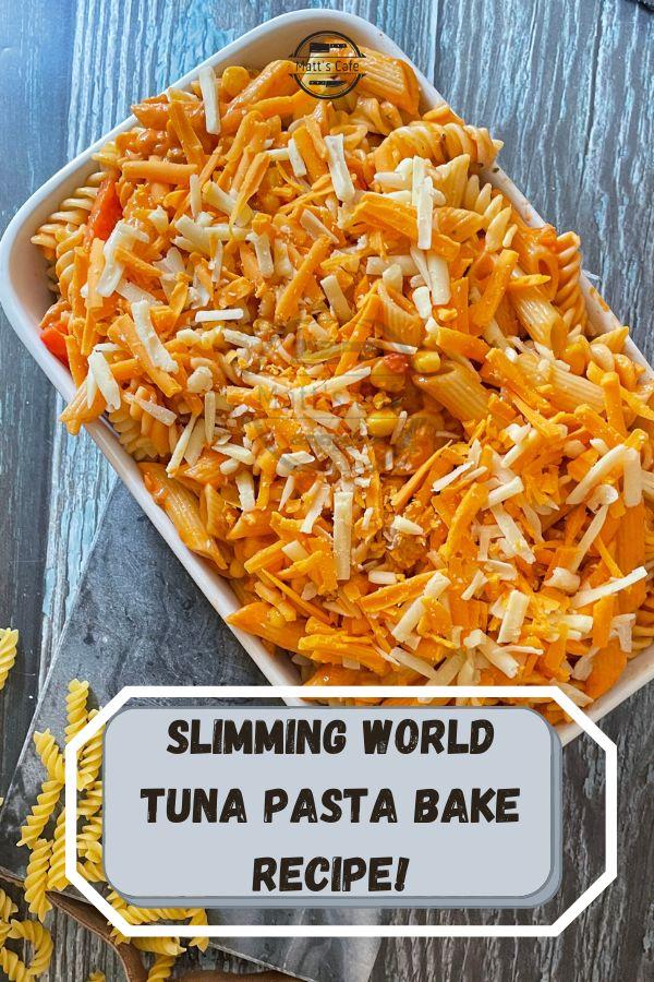 Slimming world Tuna Pasta Bake Recipe