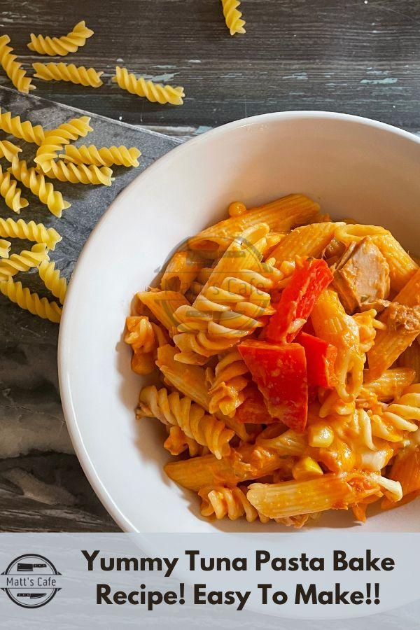 Yummy Tuna Pasta Bake Recipe, Easy Tuna Pasta Bake Recipe